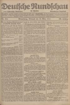 Deutsche Rundschau in Polen : früher Ostdeutsche Rundschau, Bromberger Tageblatt. Jg.46, Nr. 52 (29 März 1922) + dod. + wkładka