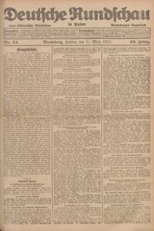 Deutsche Rundschau in Polen : früher Ostdeutsche Rundschau, Bromberger Tageblatt. Jg.46, Nr. 54 (31 März 1922) + dod.