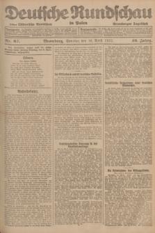Deutsche Rundschau in Polen : früher Ostdeutsche Rundschau, Bromberger Tageblatt. Jg.46, Nr. 67 (16 April 1922) + dod.