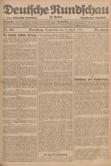 Deutsche Rundschau in Polen : früher Ostdeutsche Rundschau, Bromberger Tageblatt. Jg.46, Nr. 69 (20 April 1922) + dod.