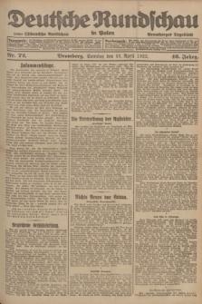 Deutsche Rundschau in Polen : früher Ostdeutsche Rundschau, Bromberger Tageblatt. Jg.46, Nr. 72 (23 April 1922) + dod.