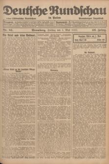 Deutsche Rundschau in Polen : früher Ostdeutsche Rundschau, Bromberger Tageblatt. Jg.46, Nr. 81 (5 Mai 1922) + dod.