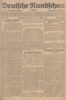 Deutsche Rundschau in Polen : früher Ostdeutsche Rundschau, Bromberger Tageblatt. Jg.46, Nr. 87 (12 Mai 1922) + dod.