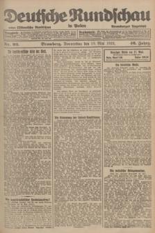 Deutsche Rundschau in Polen : früher Ostdeutsche Rundschau, Bromberger Tageblatt. Jg.46, Nr. 92 (18 Mai 1922) + dod.