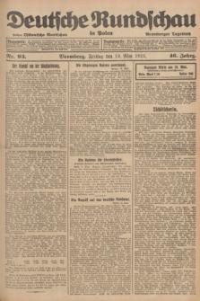 Deutsche Rundschau in Polen : früher Ostdeutsche Rundschau, Bromberger Tageblatt. Jg.46, Nr. 93 (19 Mai 1922) + dod.