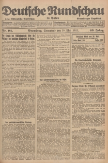 Deutsche Rundschau in Polen : früher Ostdeutsche Rundschau, Bromberger Tageblatt. Jg.46, Nr. 94 (20 Mai 1922) + dod.