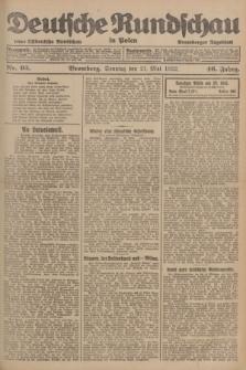 Deutsche Rundschau in Polen : früher Ostdeutsche Rundschau, Bromberger Tageblatt. Jg.46, Nr. 95 (21 Mai 1922) + dod.
