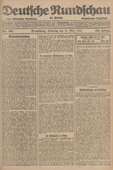 Deutsche Rundschau in Polen : früher Ostdeutsche Rundschau, Bromberger Tageblatt. Jg.46, Nr. 96 (23 Mai 1922) + dod.