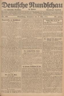 Deutsche Rundschau in Polen : früher Ostdeutsche Rundschau, Bromberger Tageblatt. Jg.46, Nr. 99 (27 Mai 1922) + dod.