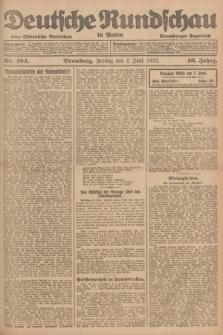 Deutsche Rundschau in Polen : früher Ostdeutsche Rundschau, Bromberger Tageblatt. Jg.46, Nr. 104 (2 Juni 1922) + dod.