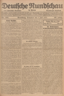 Deutsche Rundschau in Polen : früher Ostdeutsche Rundschau, Bromberger Tageblatt. Jg.46, Nr. 105 (3 Juni 1922) + dod.