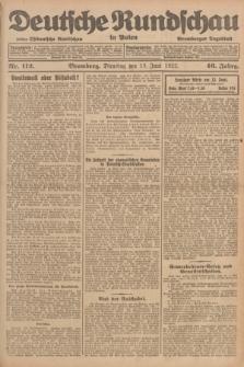 Deutsche Rundschau in Polen : früher Ostdeutsche Rundschau, Bromberger Tageblatt. Jg.46, Nr. 112 (13 Juni 1922) + dod.