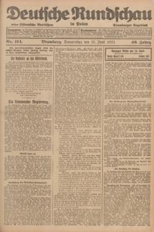 Deutsche Rundschau in Polen : früher Ostdeutsche Rundschau, Bromberger Tageblatt. Jg.46, Nr. 114 (15 Juni 1922) + dod.