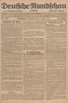 Deutsche Rundschau in Polen : früher Ostdeutsche Rundschau, Bromberger Tageblatt. Jg.46, Nr. 115 (17 Juni 1922) + dod.
