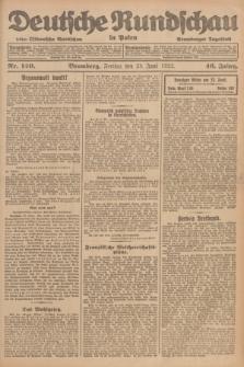 Deutsche Rundschau in Polen : früher Ostdeutsche Rundschau, Bromberger Tageblatt. Jg.46, Nr. 120 (23 Juni 1922) + dod.