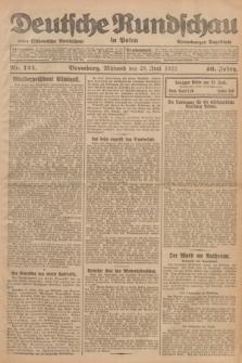 Deutsche Rundschau in Polen : früher Ostdeutsche Rundschau, Bromberger Tageblatt. Jg.46, Nr. 124 (28 Juni 1922) + dod.