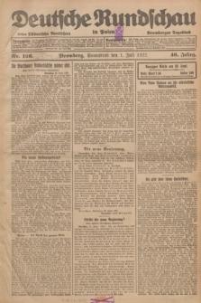 Deutsche Rundschau in Polen : früher Ostdeutsche Rundschau, Bromberger Tageblatt. Jg.46, Nr. 126 (1 Juli 1922) + dod.