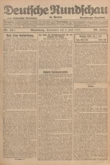Deutsche Rundschau in Polen : früher Ostdeutsche Rundschau, Bromberger Tageblatt. Jg.46, Nr. 132 (8 Juli 1922) + dod.