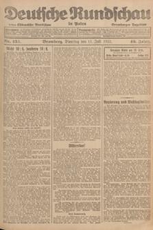 Deutsche Rundschau in Polen : früher Ostdeutsche Rundschau, Bromberger Tageblatt. Jg.46, Nr. 134 (11 Juli 1922) + dod.