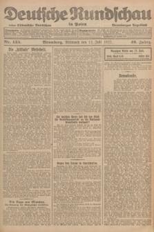 Deutsche Rundschau in Polen : früher Ostdeutsche Rundschau, Bromberger Tageblatt. Jg.46, Nr. 135 (12 Juli 1922) + dod.