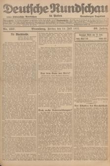 Deutsche Rundschau in Polen : früher Ostdeutsche Rundschau, Bromberger Tageblatt. Jg.46, Nr. 137 (14 Juli 1922) + dod.