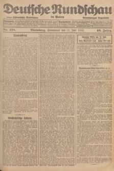 Deutsche Rundschau in Polen : früher Ostdeutsche Rundschau, Bromberger Tageblatt. Jg.46, Nr. 138 (15 Juli 1922) + dod.
