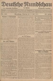 Deutsche Rundschau in Polen : früher Ostdeutsche Rundschau, Bromberger Tageblatt. Jg.46, Nr. 140 (18 Juli 1922) + dod.