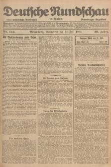 Deutsche Rundschau in Polen : früher Ostdeutsche Rundschau, Bromberger Tageblatt. Jg.46, Nr. 144 (22 Juli 1922) + dod.