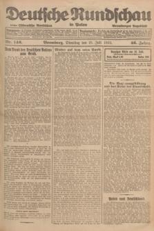 Deutsche Rundschau in Polen : früher Ostdeutsche Rundschau, Bromberger Tageblatt. Jg.46, Nr. 146 (25 Juli 1922) + dod.