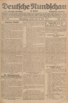 Deutsche Rundschau in Polen : früher Ostdeutsche Rundschau, Bromberger Tageblatt. Jg.46, Nr. 149 (28 Juli 1922) + dod.