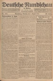 Deutsche Rundschau in Polen : früher Ostdeutsche Rundschau, Bromberger Tageblatt. Jg.46, Nr. 152 (1 August 1922) + dod.