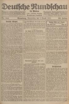 Deutsche Rundschau in Polen : früher Ostdeutsche Rundschau, Bromberger Tageblatt. Jg.46, Nr. 154 (3 August 1922) + dod.
