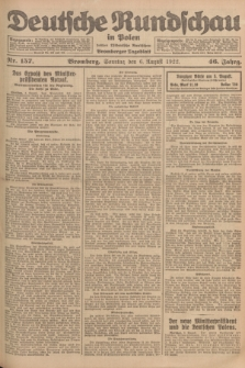 Deutsche Rundschau in Polen : früher Ostdeutsche Rundschau, Bromberger Tageblatt. Jg.46, Nr. 157 (6 August 1922) + dod.
