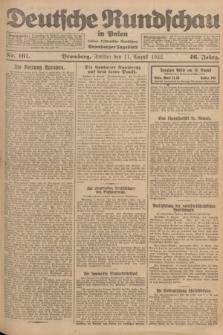 Deutsche Rundschau in Polen : früher Ostdeutsche Rundschau, Bromberger Tageblatt. Jg.46, Nr. 161 (11 August 1922) + dod.