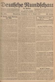 Deutsche Rundschau in Polen : früher Ostdeutsche Rundschau, Bromberger Tageblatt. Jg.46, Nr. 162 (12 August 1922) + dod.