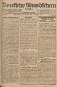 Deutsche Rundschau in Polen : früher Ostdeutsche Rundschau, Bromberger Tageblatt. Jg.46, Nr. 165 (17 August 1922) + dod.