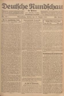 Deutsche Rundschau in Polen : früher Ostdeutsche Rundschau, Bromberger Tageblatt. Jg.46, Nr. 172 (25 August 1922) + dod.