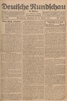 Deutsche Rundschau in Polen : früher Ostdeutsche Rundschau, Bromberger Tageblatt. Jg.46, Nr. 173 (26 August 1922) + dod.