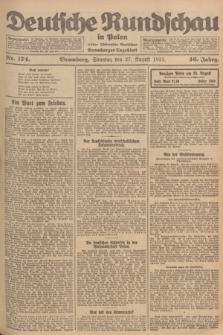 Deutsche Rundschau in Polen : früher Ostdeutsche Rundschau, Bromberger Tageblatt. Jg.46, Nr. 174 (27 August 1922) + dod.