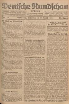 Deutsche Rundschau in Polen : früher Ostdeutsche Rundschau, Bromberger Tageblatt. Jg.46, Nr. 177 (31 August 1922) + dod.