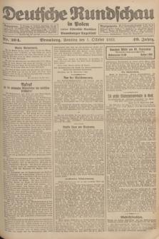 Deutsche Rundschau in Polen : früher Ostdeutsche Rundschau, Bromberger Tageblatt. Jg.46, Nr. 204 (1 Oktober 1922) + dod.