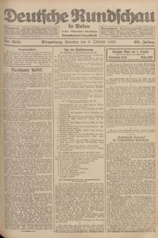 Deutsche Rundschau in Polen : früher Ostdeutsche Rundschau, Bromberger Tageblatt. Jg.46, Nr. 210 (8 Oktober 1922) + dod.