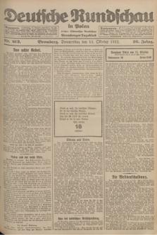 Deutsche Rundschau in Polen : früher Ostdeutsche Rundschau, Bromberger Tageblatt. Jg.46, Nr. 213 (12 Oktober 1922) + dod.