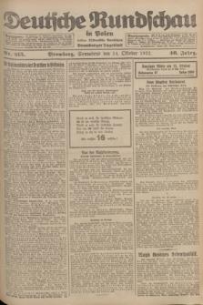 Deutsche Rundschau in Polen : früher Ostdeutsche Rundschau, Bromberger Tageblatt. Jg.46, Nr. 215 (14 Oktober 1922) + dod.