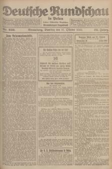 Deutsche Rundschau in Polen : früher Ostdeutsche Rundschau, Bromberger Tageblatt. Jg.46, Nr. 229 (31 Oktober 1922) + dod.