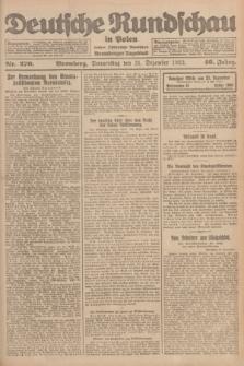 Deutsche Rundschau in Polen : früher Ostdeutsche Rundschau, Bromberger Tageblatt. Jg.46, Nr. 270 (21 Dezember 1922) + dod.