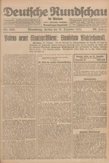 Deutsche Rundschau in Polen : früher Ostdeutsche Rundschau, Bromberger Tageblatt. Jg.46, Nr. 271 (22 Dezember 1922) + dod.