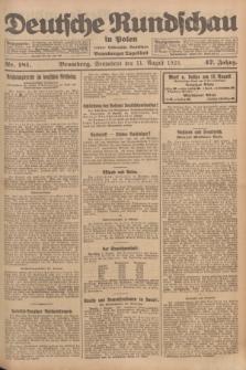 Deutsche Rundschau in Polen : früher Ostdeutsche Rundschau, Bromberger Tageblatt. Jg.47, Nr. 181 (11 August 1923) + dod.