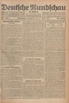 Deutsche Rundschau in Polen : früher Ostdeutsche Rundschau, Bromberger Tageblatt. Jg.48, Nr. 136 (14 Juni 1924) + dod.