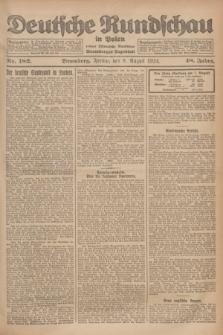 Deutsche Rundschau in Polen : früher Ostdeutsche Rundschau, Bromberger Tageblatt. Jg.48, Nr. 182 (8 August 1924) + dod.